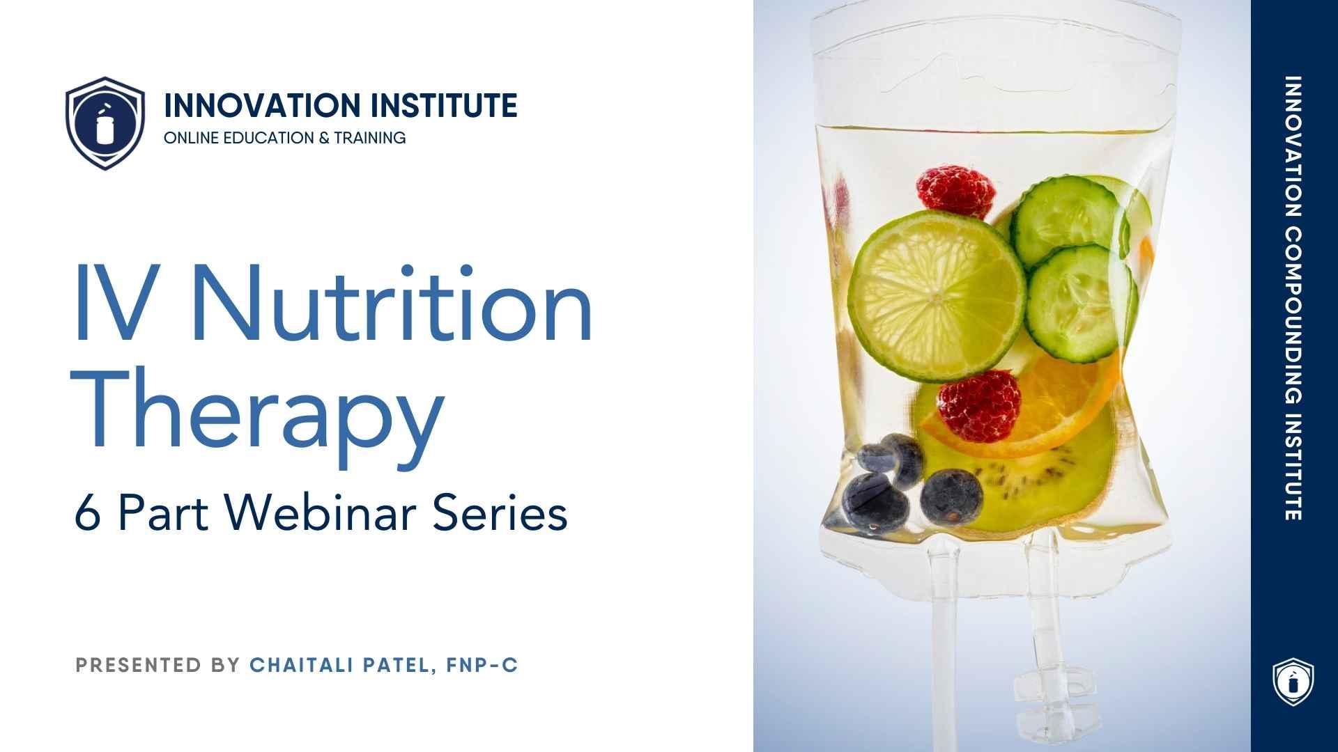IV Nutrition Webinar Series